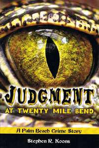 "Judgment at Twenty Mile Bend"" and can be found on Amazon."